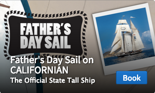 Fathers Day Sail Aboard aboard Californian
