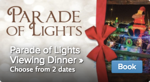 Parade of Lights Viewing Dinner Tickets