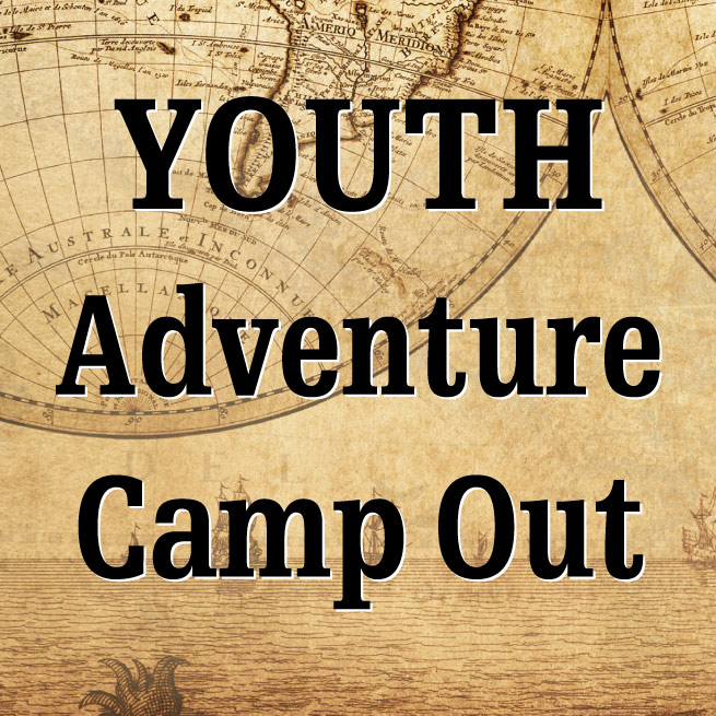 Youth Adventure Camp Out