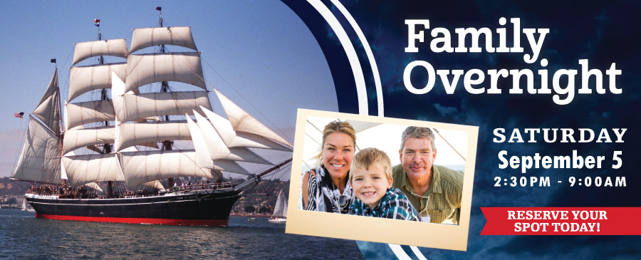Family Overnight - Maritime Museum of San Diego